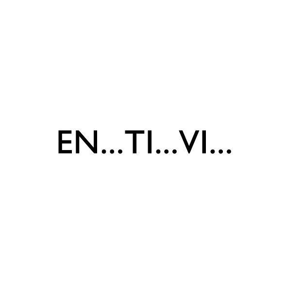 EN.. TI.. VI..